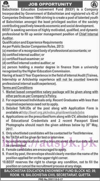 Jobs Balochistan Education Endowment Fund (BEEF) Govt. of Balochistan Quetta Jobs 2017 for Chief Internal Auditor Jobs Application Deadline 30-05-2017 Apply Now