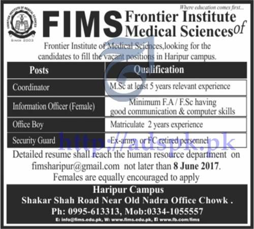 Jobs Frontier Institute of Medical Sciences FIMS Haripur KPK Jobs 2017 for Coordinator Information Officer (Female) Office Boy Jobs Application Deadline 08-06-2017 Apply Now