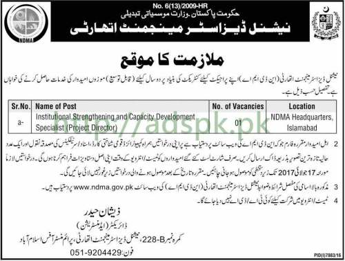 Jobs National Disaster Management Authority Islamabad Jobs 2017 for Project Director Institutional Strengthening and Capacity Development Specialist Jobs Application Deadline 17-07-2017 Apply Now