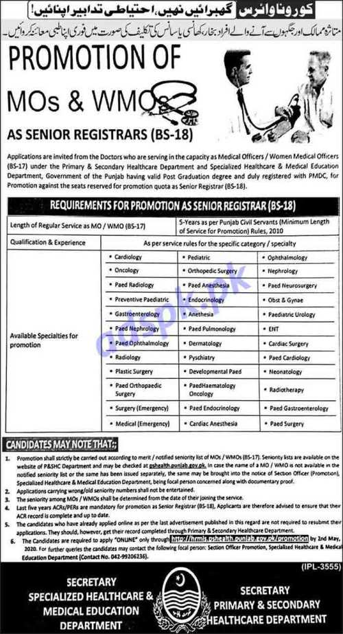 Jobs Promotion of MOs & WMOs as Senior Registrars (BS-18) Applications are invited from Doctors Punjab Primary & Secondary Healthcare Department Application Form Deadline 02-05-2020 Apply Online Now