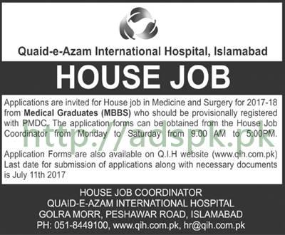 Jobs Quaid-e-Azam International Hospital Islamabad Jobs 2017 for House Job in Medicine & Surgery Medical Graduates (MBBS) Jobs Application Form Deadline 11-07-2017 Apply Now