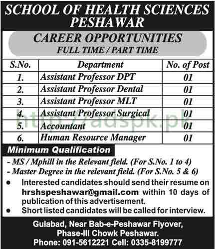 Jobs School of Health Sciences Peshawar KPK Jobs 2017 for Assistant Professors (DPT Dental MLT Surgical) Accountant HR Manager Jobs Application Deadline 15-07-2017 Apply Now