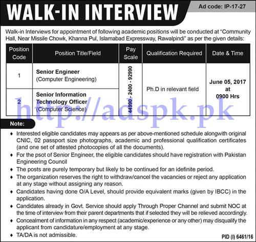 Jobs Walk in Interview Community Hall Islamabad Expressway Rawalpindi Jobs 2017 for Senior Engineer Senior Information Technology Officer Jobs Interview Dated 05-06-2017 Apply Now