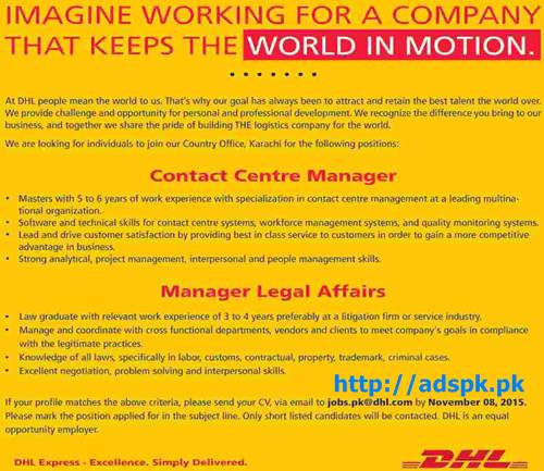 Latest Jobs of DHL Company Karachi Jobs 2015 for Contact Centre Manager and Manager Legal Affairs Last Date 08-11-2015 Apply Online Now