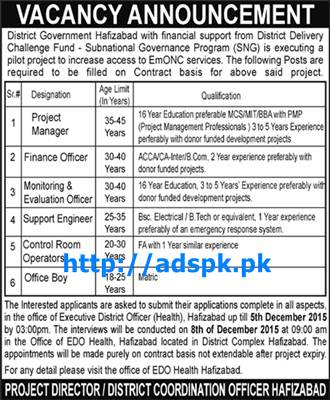Latest Jobs of District Govt. Hafizabad Jobs 2015 for Project Manager Finance Officer Support Engineer and other Staff Last Date 08-12-2015 Apply Now