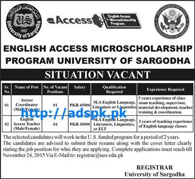 Latest Jobs of English Access Micro Scholarship Program University of Sargodha Jobs 2015 for Access Coordinator English Access Teacher (Male-Female) Last Date 24-11-2015 Apply Online Now