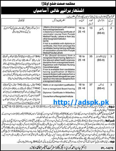 Latest Jobs of Health Department District Okara Jobs 2015 for Vaccinator (BPS-06) Lady Health Visitor (BPS-09) Midwife (BPS-04) Last Date 05-12-2015 Apply Now