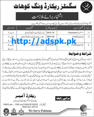 Latest Jobs of Pakistan Army Signals Record Wing Kohat Jobs 2015 for Assistant (BPS-14) UDC (BPS-09) LDC (BPS-07) Last Date 06-12-2015 Apply Now