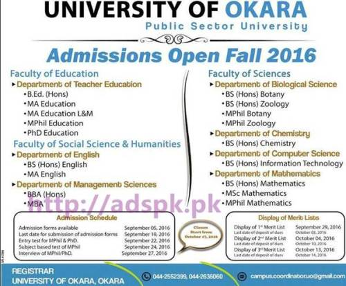 New Admissions Open Fall 2016 University of Okara (Public Sector University) for B.Ed (Hons) M.A Education BS (Hons) English M.A English BBA (Hons) MBA M.Sc Math M.Phil Application Deadline 19-09-2016 Apply Now
