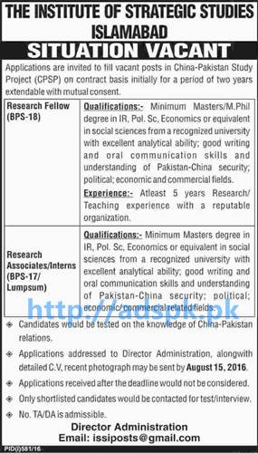 New Career Excellent Jobs Institute of Strategic Studies Islamabad Jobs for Research Fellow Research Associates and Interns Application Deadline 15-08-2016 Apply Online Now