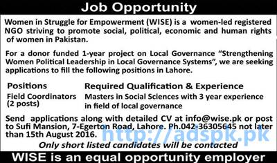 New Career Good Jobs NGO Women in Struggle for Empowerment (WISE) Lahore Jobs for Field Coordinators Application Deadline 15-08-2016 Apply Now