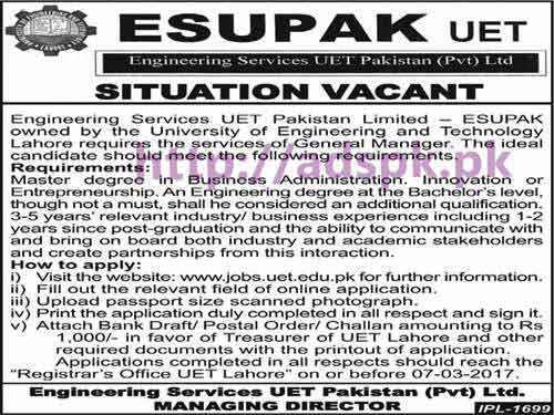 New Career Jobs Engineering Services UET Pakistan Pvt. Limited ESUPAK UET Lahore Jobs for General Manager Application Form Deadline 07-03-2017 Apply Online Now