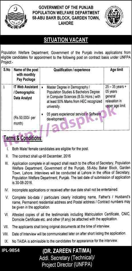 New Career Jobs Population Welfare Department Punjab Govt. Lahore Jobs for I.T Web Assistant Demographic Data Analyst (Contract Job Best Pay Package) Application 30-08-2016 Apply Now