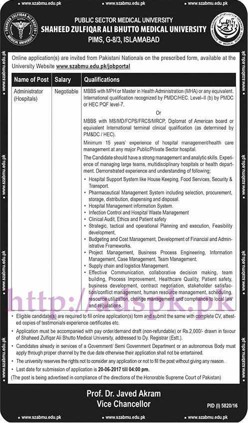 New Jobs SZABMU PIMS Islamabad Jobs 2017 for Administrator (Hospitals) Jobs Application Deadline 20-06-2017 Apply Online Now
