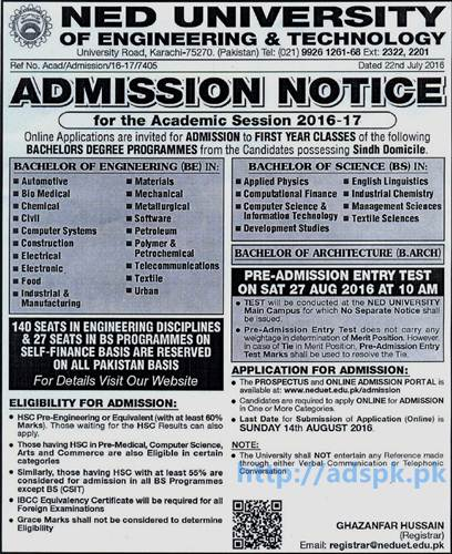 New Online Admissions 2016-17 NED University of Engineering & Technology Karachi for Bachelors of Engineering (BE) Bachelor of Science (BS) Bachelor of Architecture (B. Arch) Last Date 14-08-2016 Apply Online Now