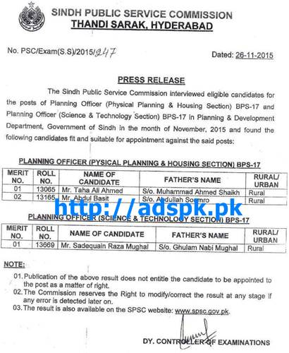 SPSC Latest Interview Result Jobs of Planning Officer (Physical Planning & Housing Section) and (Science & Technology Section (BPS-17) in Planning & Development Department Govt. of Sindh Results Updated on 26-11-2015 by SPSC Pakistan