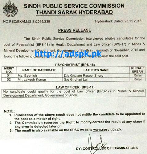 SPSC Latest Interview Result Jobs of Psychiatrist (BPS-18) in Health Department & Law Officer (BPS-17) in Mines and Mineral Department Govt. of Sindh Results Updated on 24-11-2015 by SPSC Pakistan