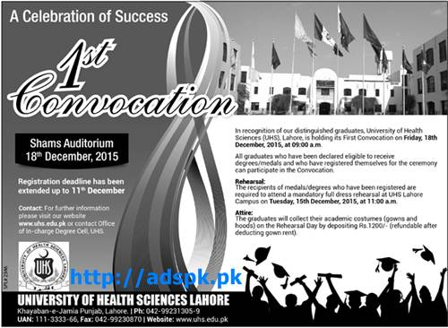 UHS 1st Convocation Celebration of Success for Graduates of University of Health Sciences Lahore Last Date 11-12-2015 Apply Now