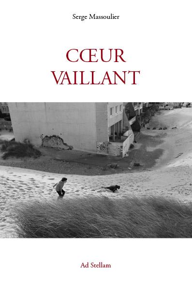 Coeur Vaillant - Roman jeunesse