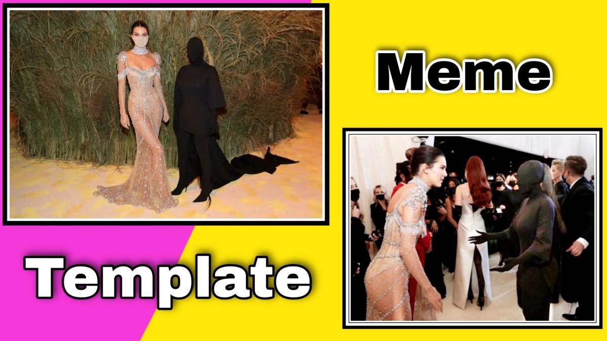 Met Gala 2021 : Kendell Jenner and Kim Kardashian meme templates