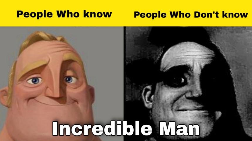 Mr. Incredible man meme template