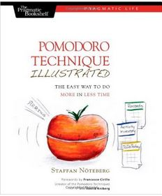 Adult ADHD Distractions The Pomodoro Technique Illustrated - How to do More in Less Time book cover