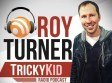 Roy Turner Tricky Kid