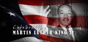 Celebrating Martin Luther King Jr. Day