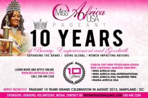 MISS AFRICA USA GOES INTERNATIONAL – CELEBRATING 10TH ANNIVERSARY