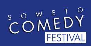 Soweto International Comedy Festival (3 – 4 May)