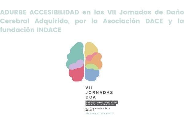 Adurbe en las VII Jornadas de Daño Cerebral Adquirido de la Asociación DACE y la Fundación INDACE