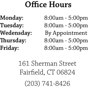 Office Hours for Cosmetic Dentist in Fairfield