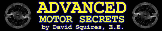 Advanced Motor Secrets by David Squires, E.E.