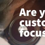 ¿Estás centrado en el cliente?