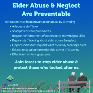 Elder abuse and neglect are preventable