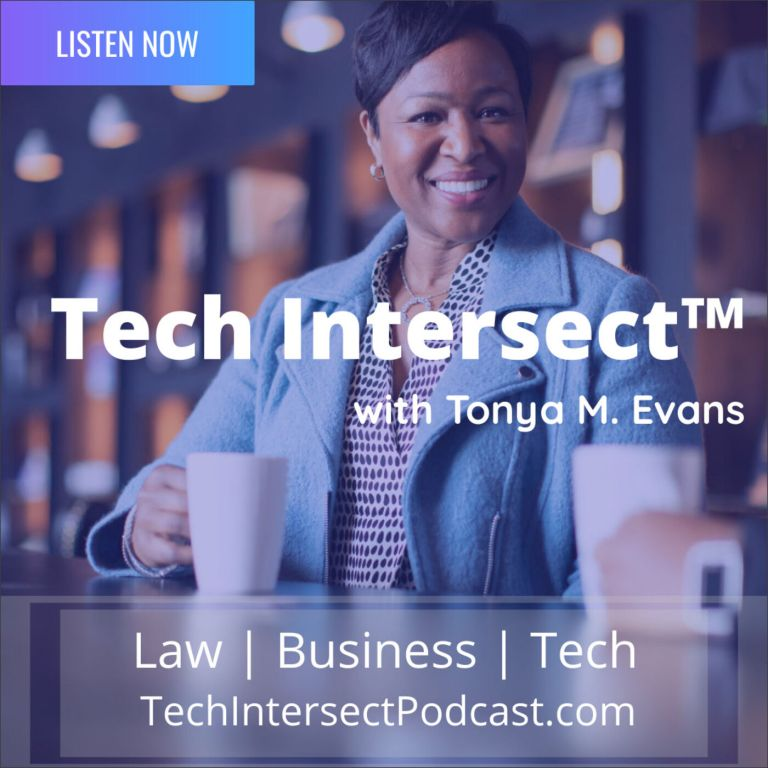 Tech Intersect™ with Tonya M. Evans