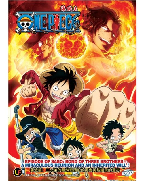 ONE PIECE – EPISODE OF SABO: BOND OF THREE BROTHERS !