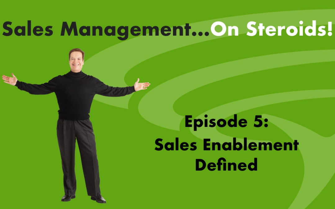 Podcast-Sales Enablement Defined