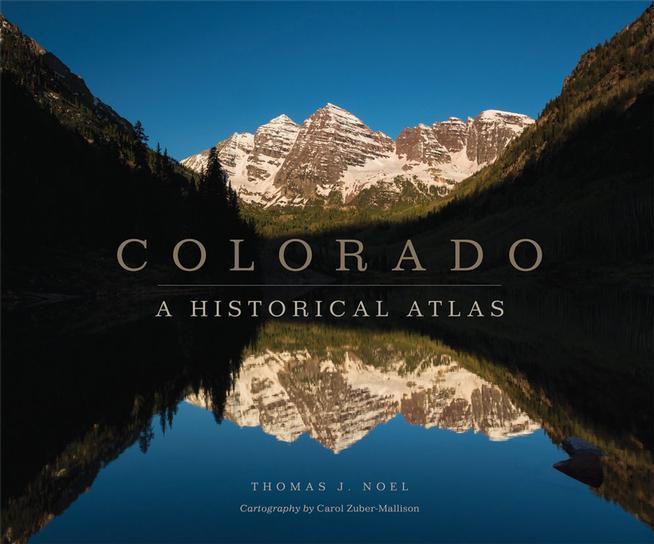 """""""Colorado: A Historical Atlas"""" book cover"""