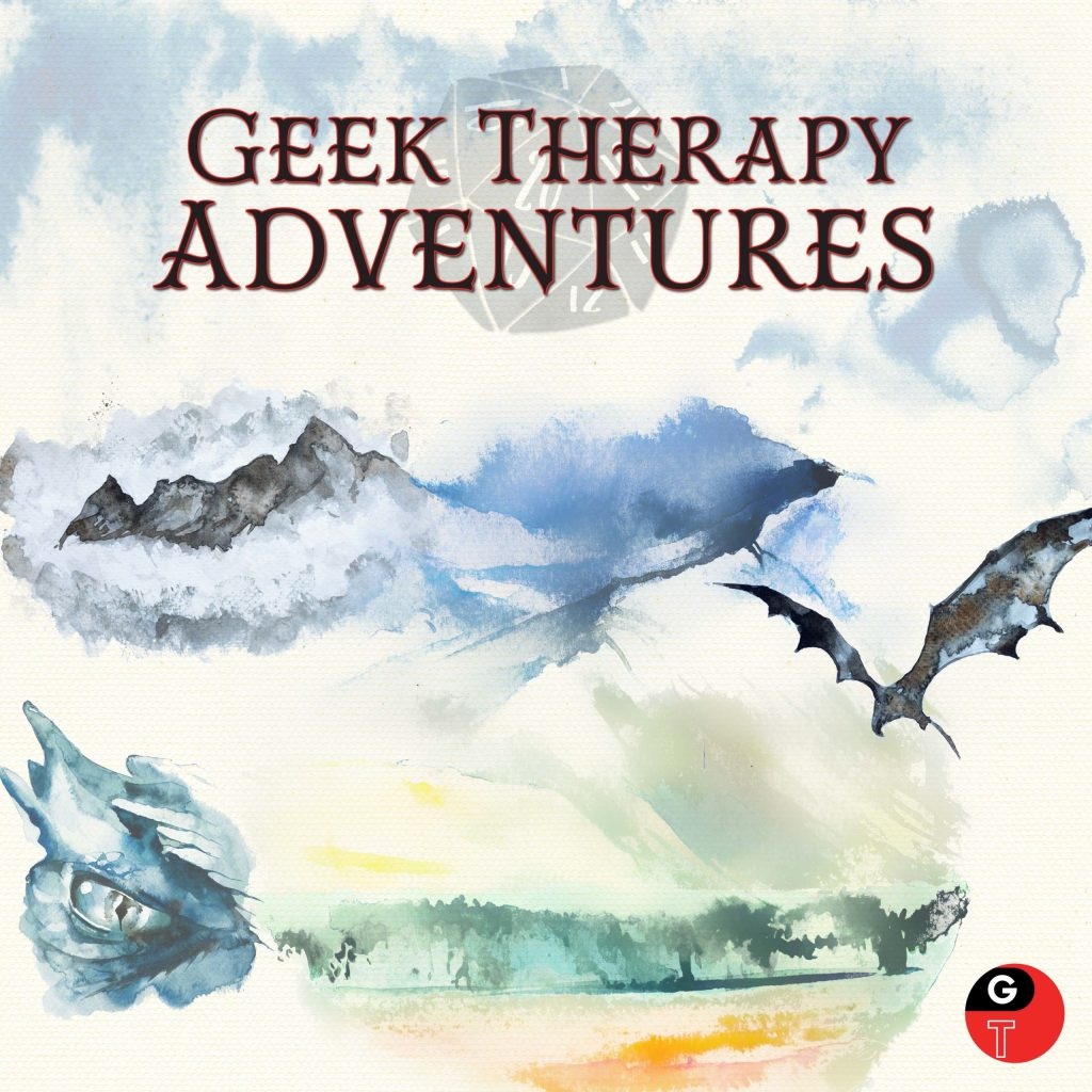 geek therapy adventures first campaign