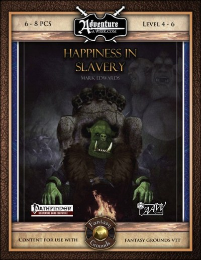 AAW_FantasyGrounds_HappinessInSlavery