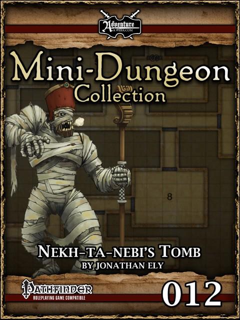 Mini-Dungeon #012: Nekh-ta-Nebi's Tomb -