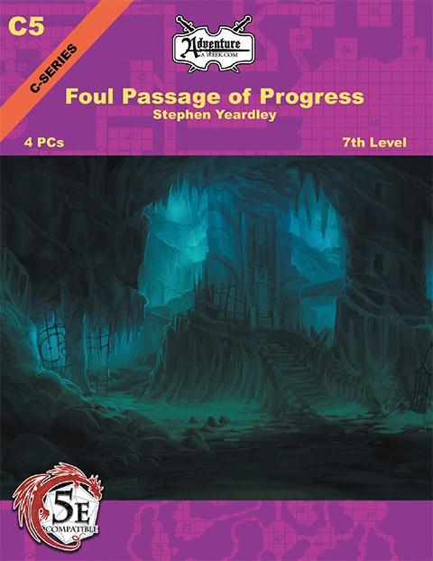 (5E) C05: The Foul Passage of Progress -