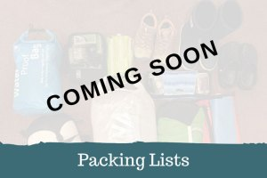 Adventure Travel Packing Lists - Coming Soon