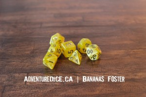 Bananas Foster Dice