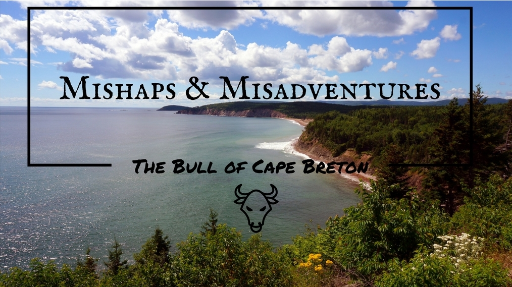 Mishaps & Misadventures - The Bull Of Cape Breton