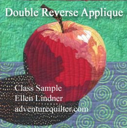 Double Reverse Applique class sample. Ellen Lindner, AdventureQuilter.com