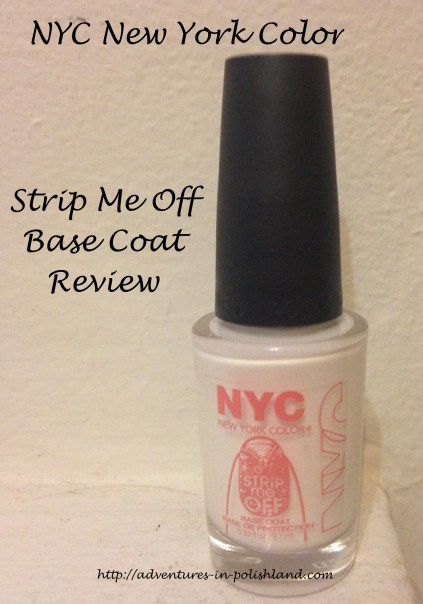 NYC New York Color Strip Me Off Base Coat Review