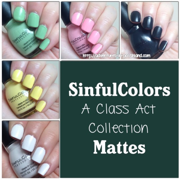 SinfulColors A Class Act Collection | Back to School 2015