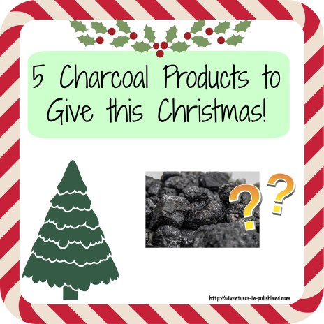 5 Charcoal Products to Give this Christmas | Adventures in Polishland
